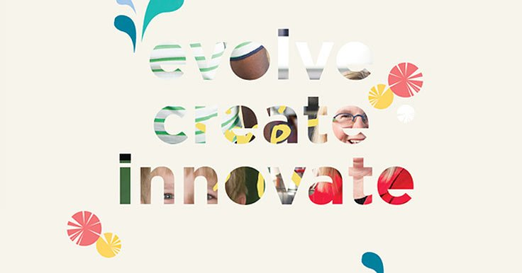 Graphic text saying 'evolve, create, innovate'