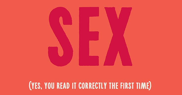 "Graphic with the text ""Sex, yes you read it correctly the first time"""