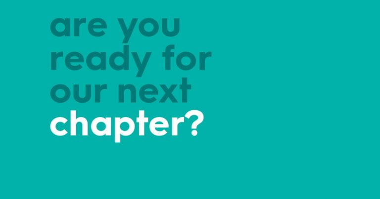 Graphic with text 'are you ready for our next chapter?'
