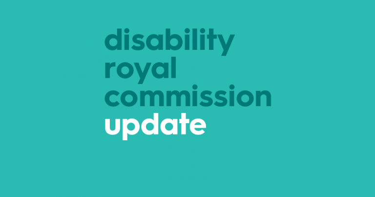 Disability Royal Commission Update